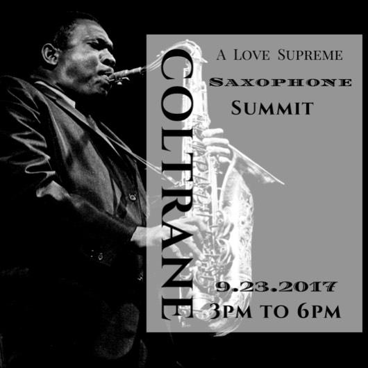 A Love Supreme Saxophone Summit- San Jose, CA