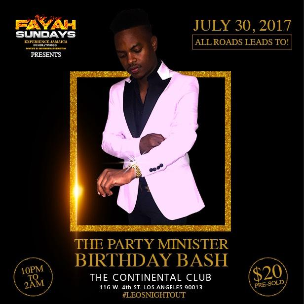 THE PARTY MINISTER BIRTHDAY BASH #LEOSNIGHTOUT. THE PARTY MINISTER BIRTHDAY BASH #LEOSNIGHTOUT