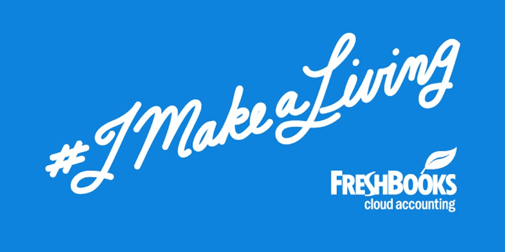 #imakealiving Austin powered by FreshBooks