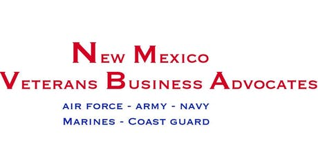 New Mexico Veterans Business Advocates - Albuquerque Monthly Meeting tickets