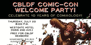 CBLDF Welcome Party - San Diego Comic-Con 2017!