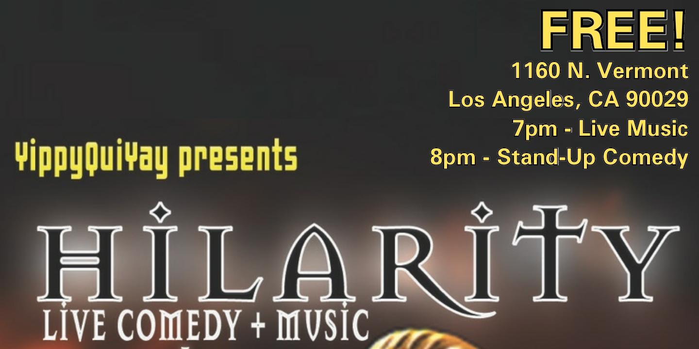 Hilarity: Comedy + Live Music!. Hilarity: Comedy + Live Music!