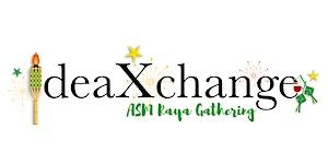 25th IdeaXchange & ASM Raya Gathering