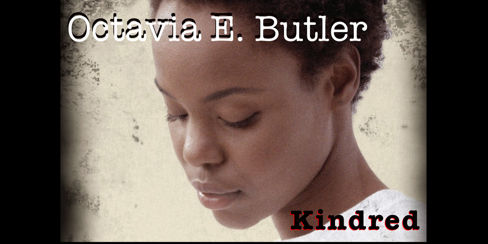 african american and octavia butlers kindred