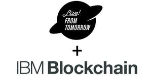 Live! From Tomorrow: Blockchain for Business