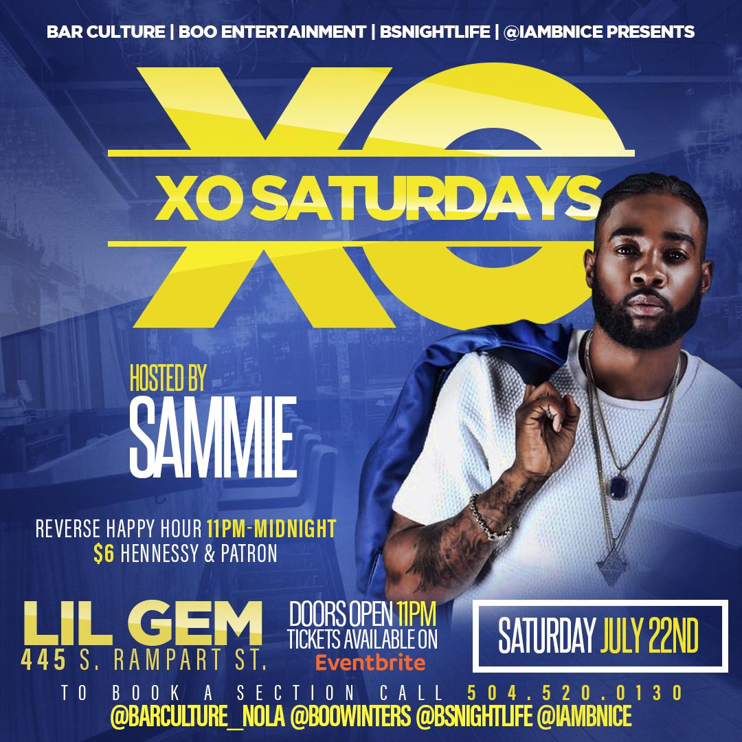 Xo Saturday's Hosted by Sammie