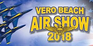 2018 Vero Beach Air Show - Saturday Advance Ticket...