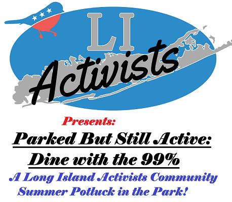 Parked But Still Active, Dine w/the 99%, Long