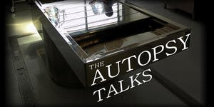 The Autopsy Talks