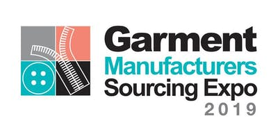 Garment Manufacturers Sourcing Expo 2019