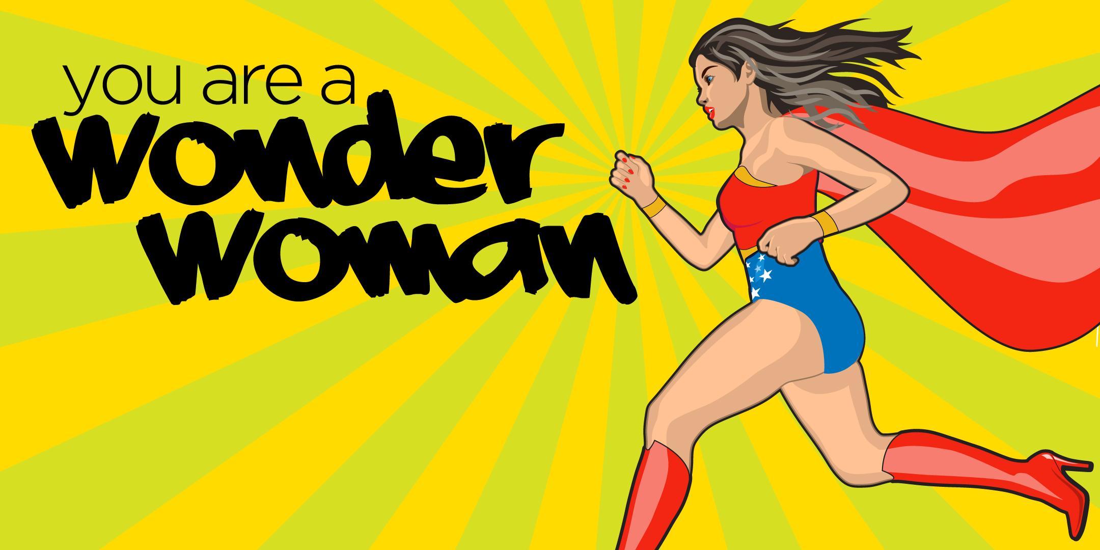 Calling all Wonder Women