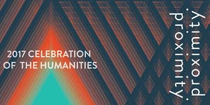 2017 Celebration of the Humanities