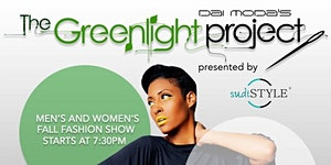 "Dai Moda's ""The Greenlight Project"" presented by..."