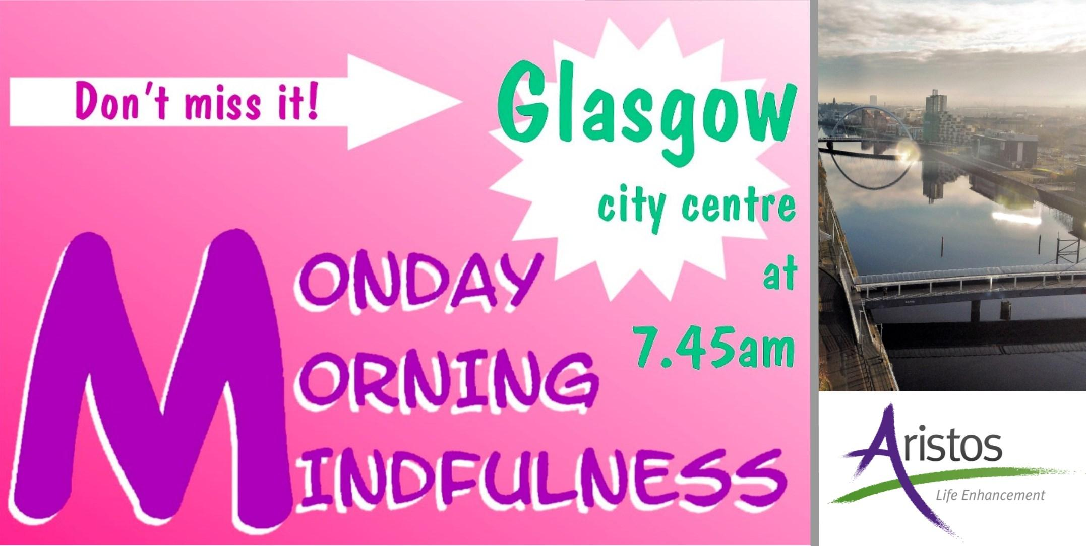 Monday Morning Mindfulness