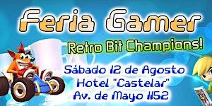 Feria Gamer! - Edición Retro Bit Champions! / Mercado...