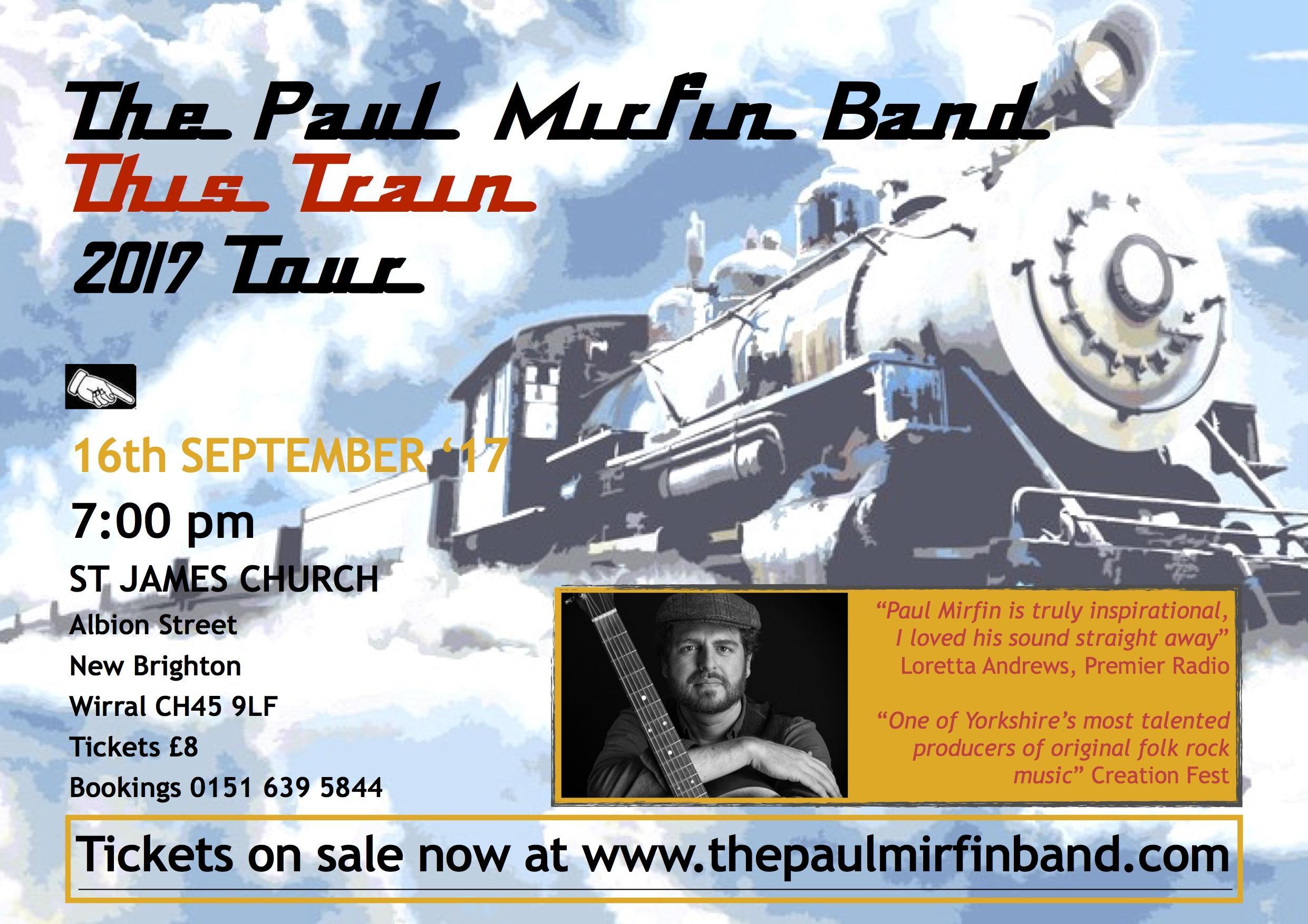 THE PAUL MIRFIN BAND - 'THIS TRAIN' 2017 TOUR