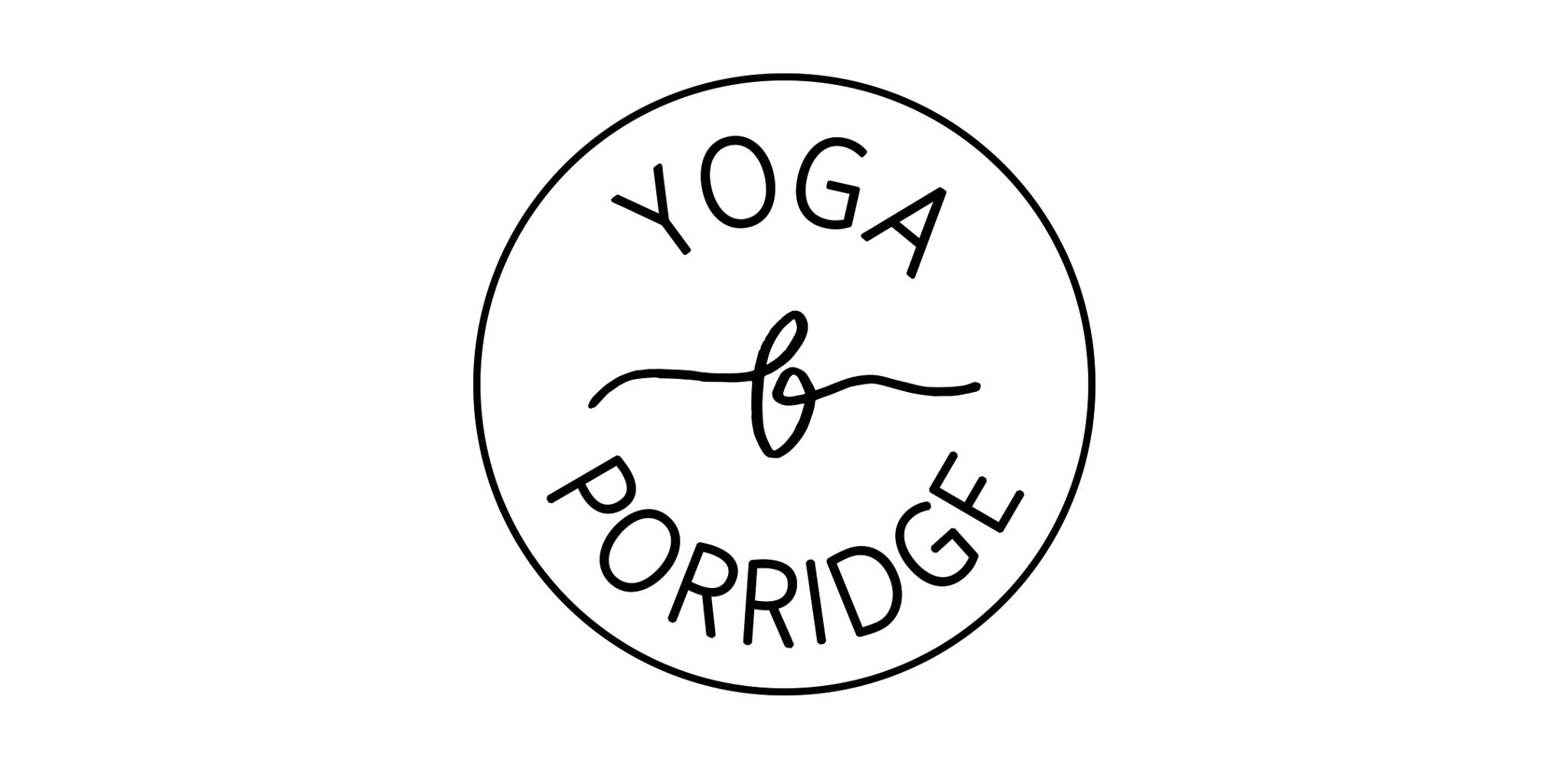 Yoga & Porridge