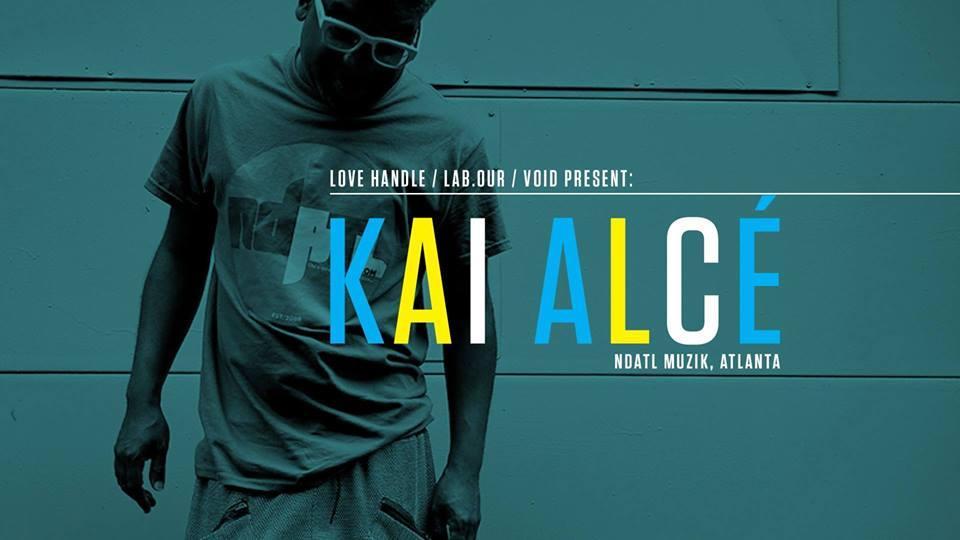 KAI ALCÉ (NDATL) presented by Love Handle/Lab