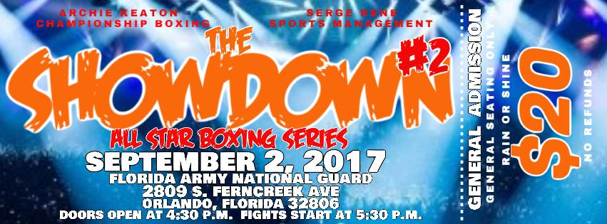 THE SHOWDOWN #2 ALL STAR BOXING SERIES. THE SHOWDOWN #2 ALL STAR BOXING SERIES