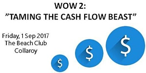 """WOW 2: """"TAMING THE CASH FLOW BEAST"""""""