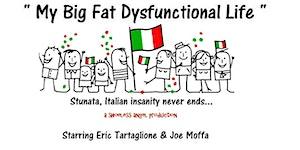 My Big Fat Dysfunctional Life