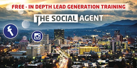 The Social Agent - FREE IN DEPTH LEAD GENERATION TRAINING (REALTORS ONLY) tickets