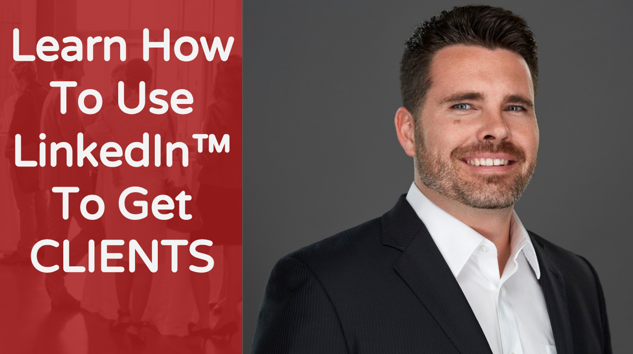 Get Clients With LinkedIn (FREE CLASS) Busin