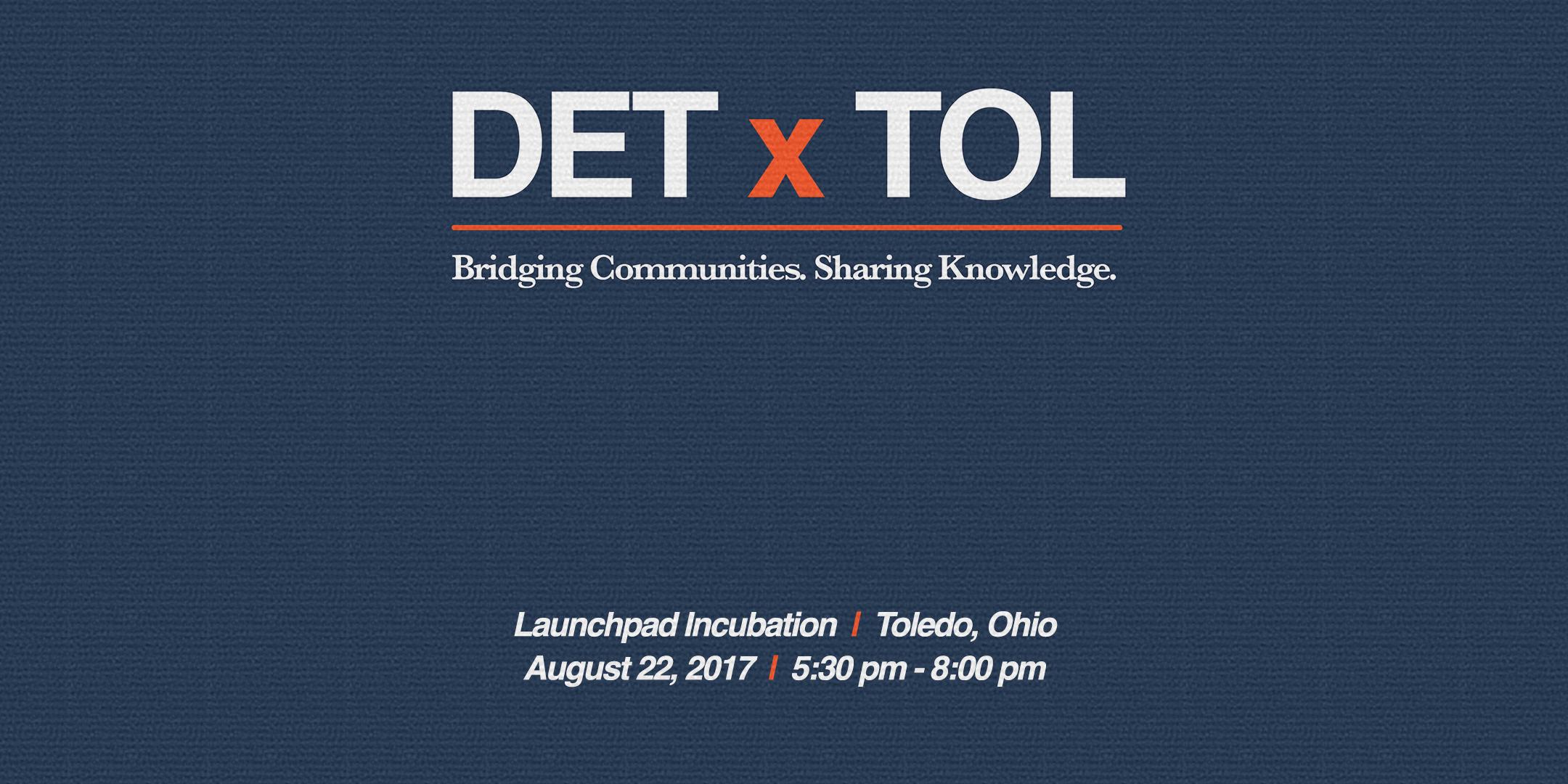 DET x TOL - Inaugural Event
