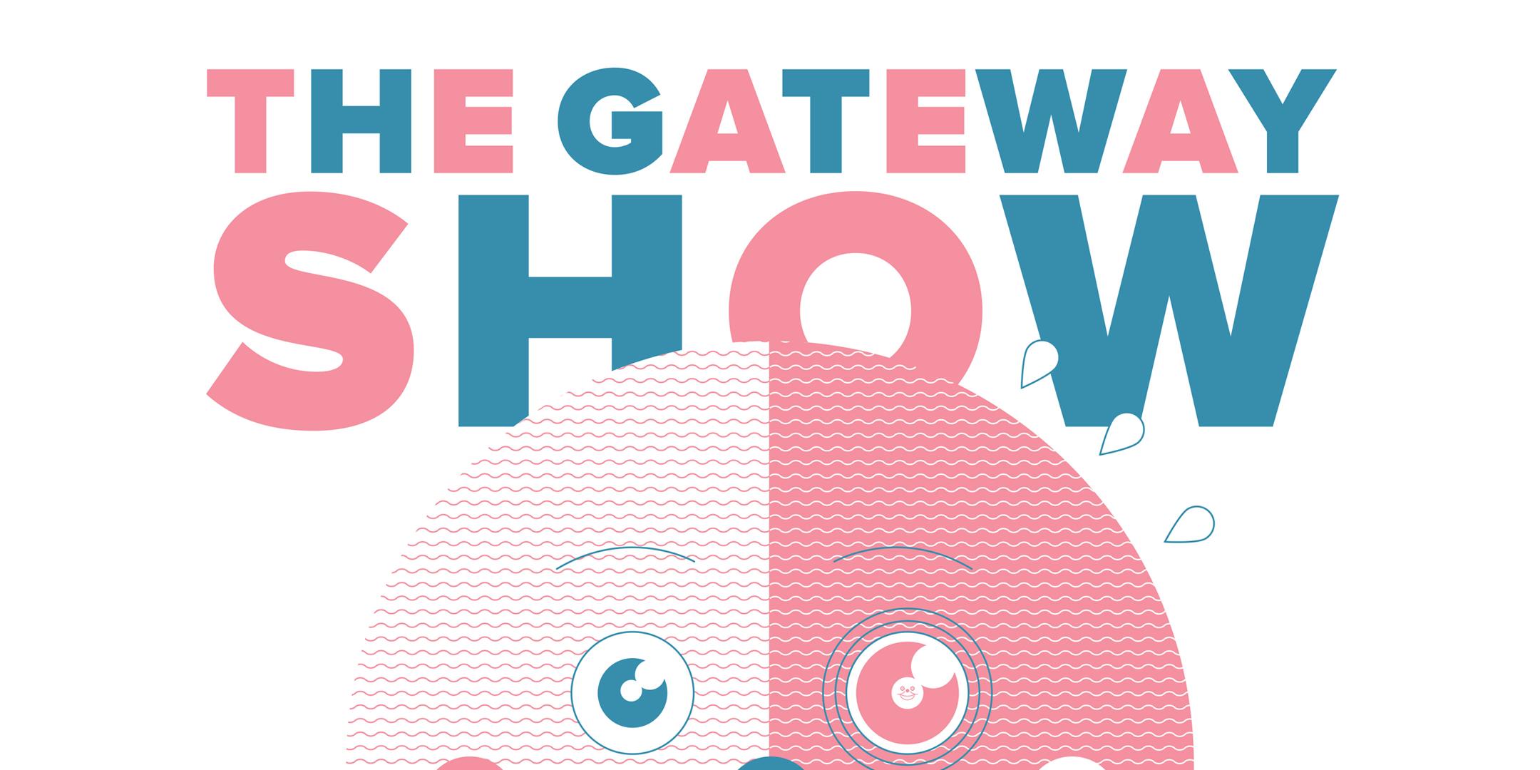 The Gateway Show - San Diego