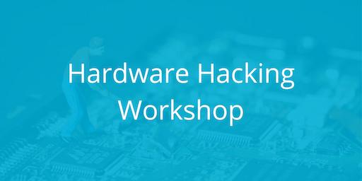Hardware Hacking Workshop