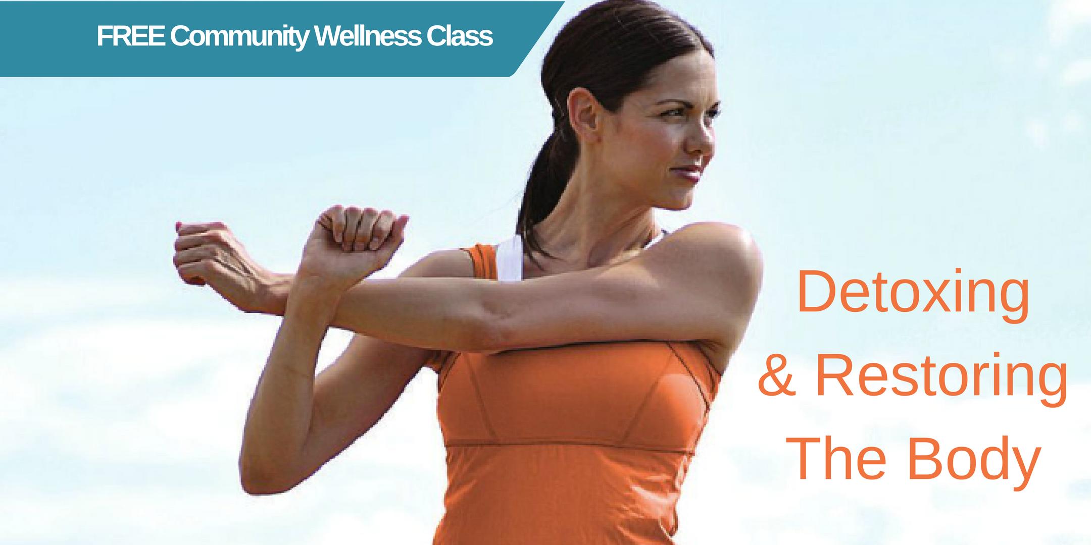 Detoxing & Restoring the Body