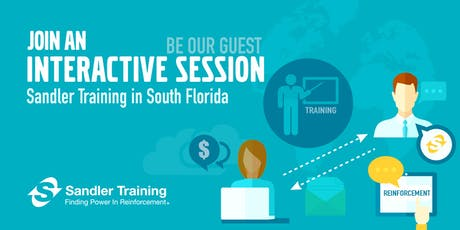 Be Our Guest for An Interactive Sales Tuesday Workshop: Sandler Training Florida tickets