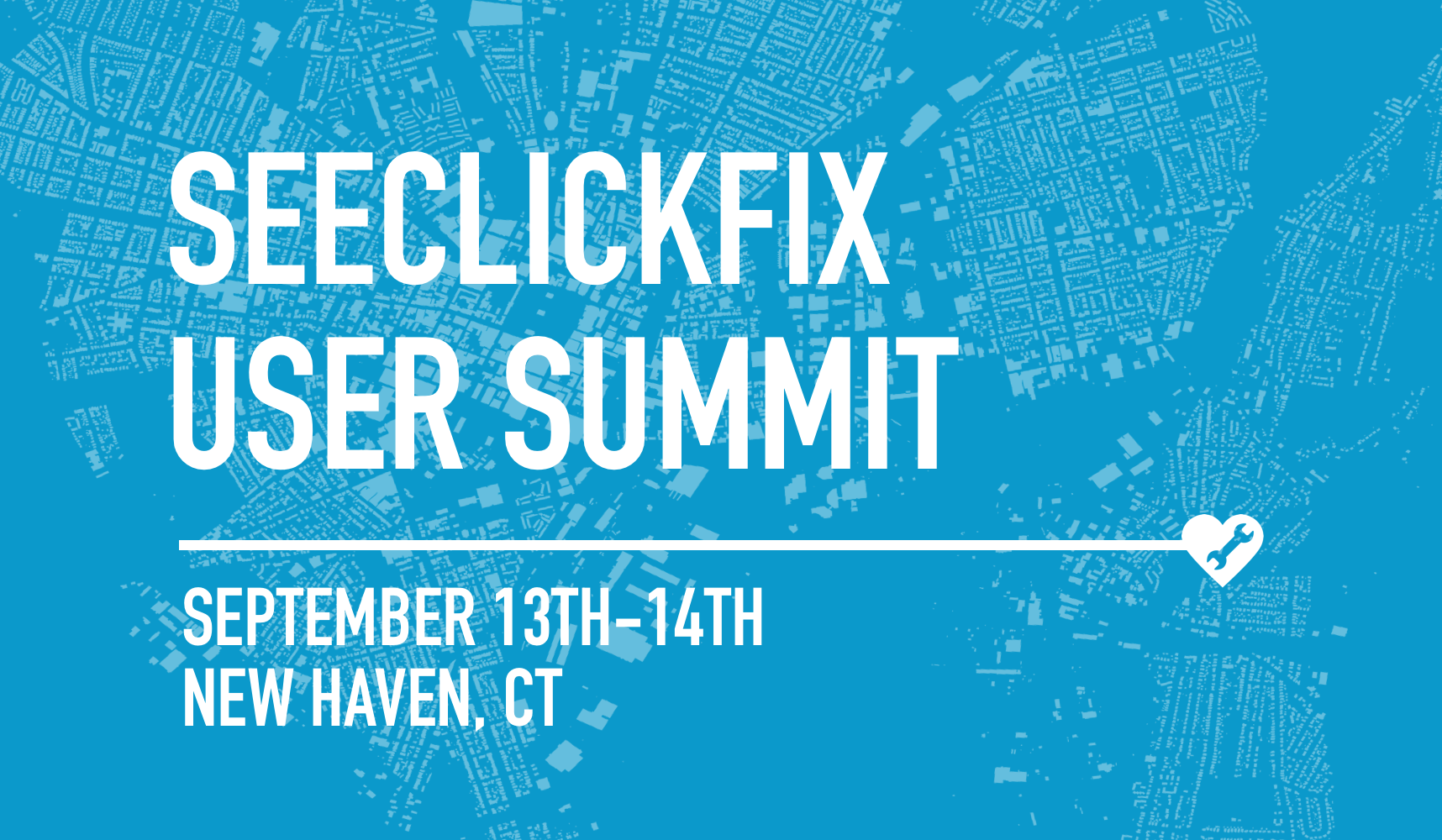 SeeClickFix Annual User Summit 2017 - New Haven, CT