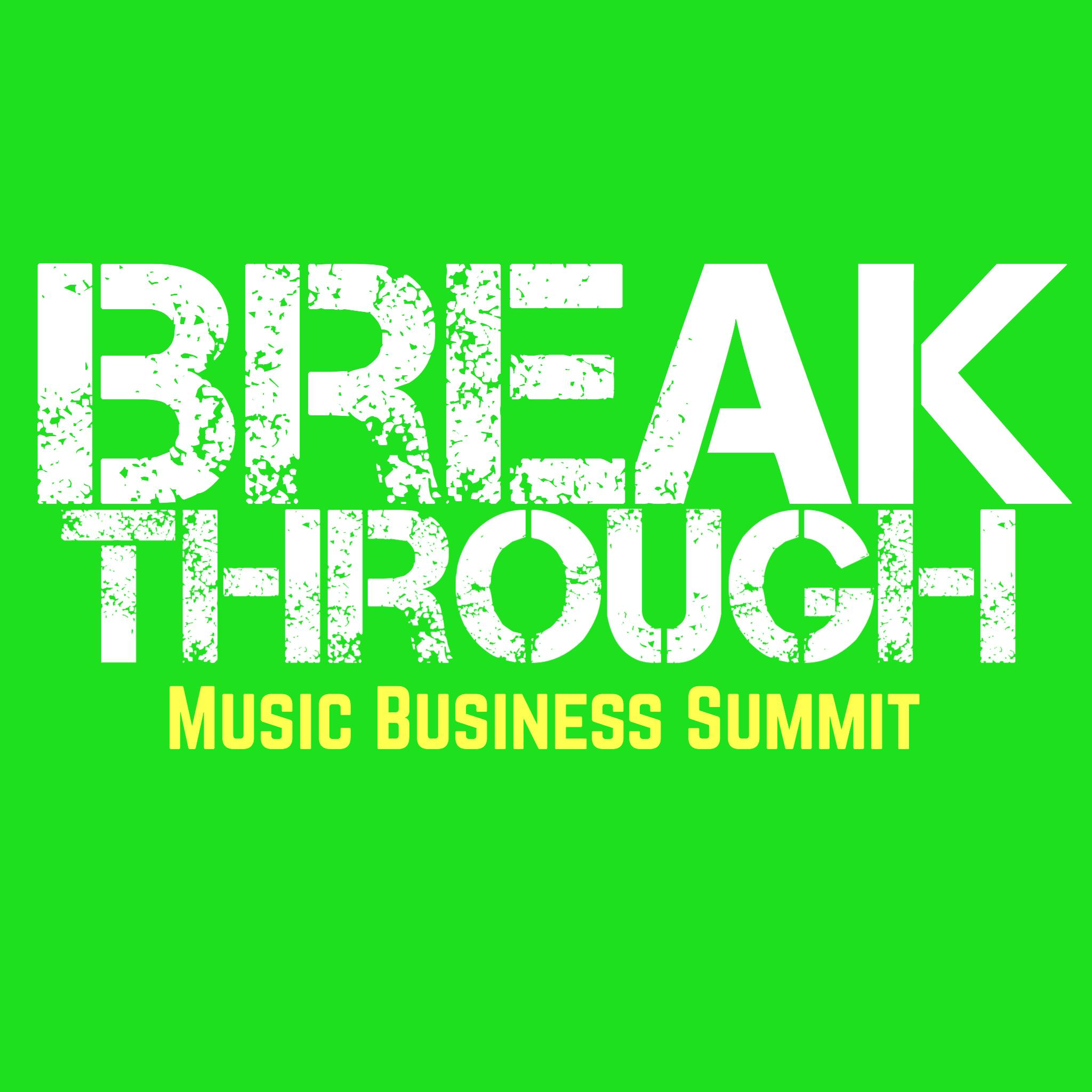 Breakthrough Music Business Summit Albuquerque
