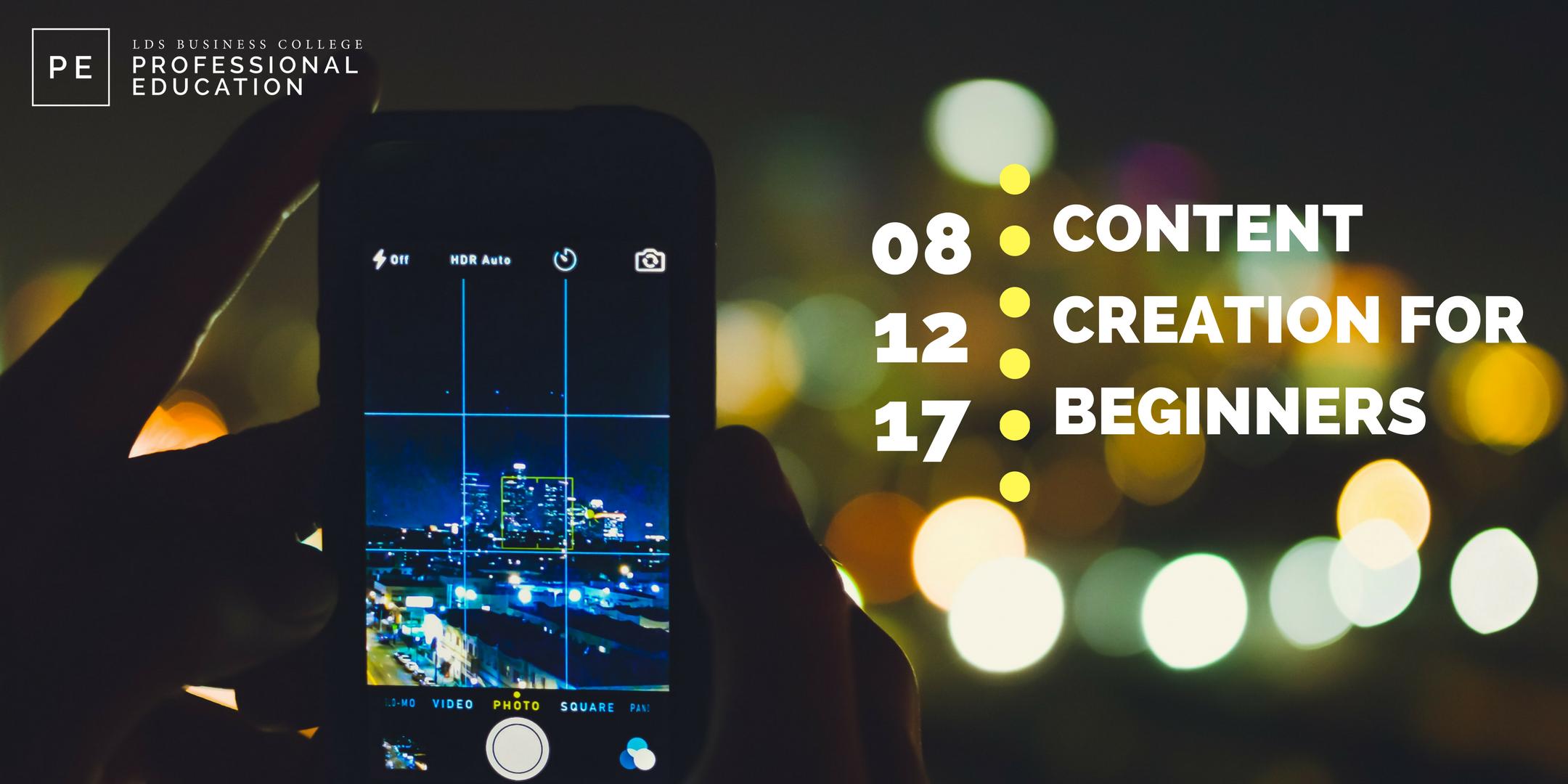 Digital Marketing: Content Creation for Begin