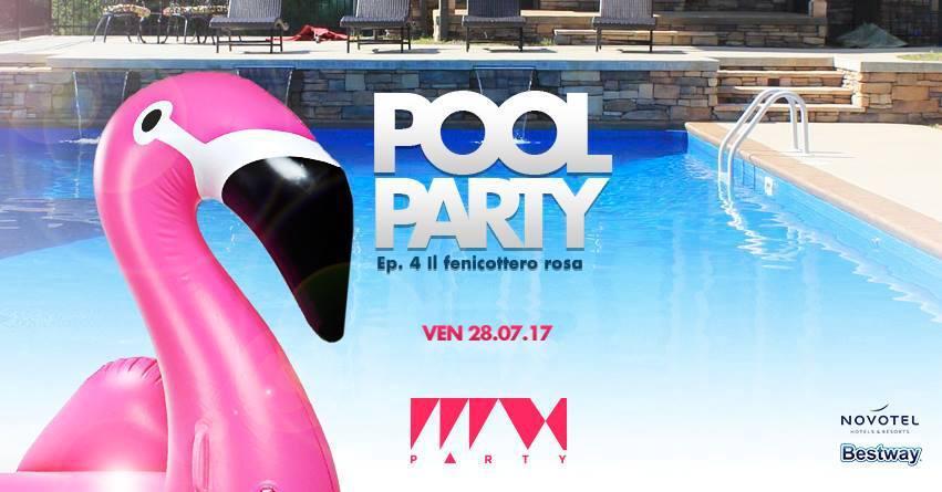 Private POOL PARTY Venerdì 28 Luglio- Novotel