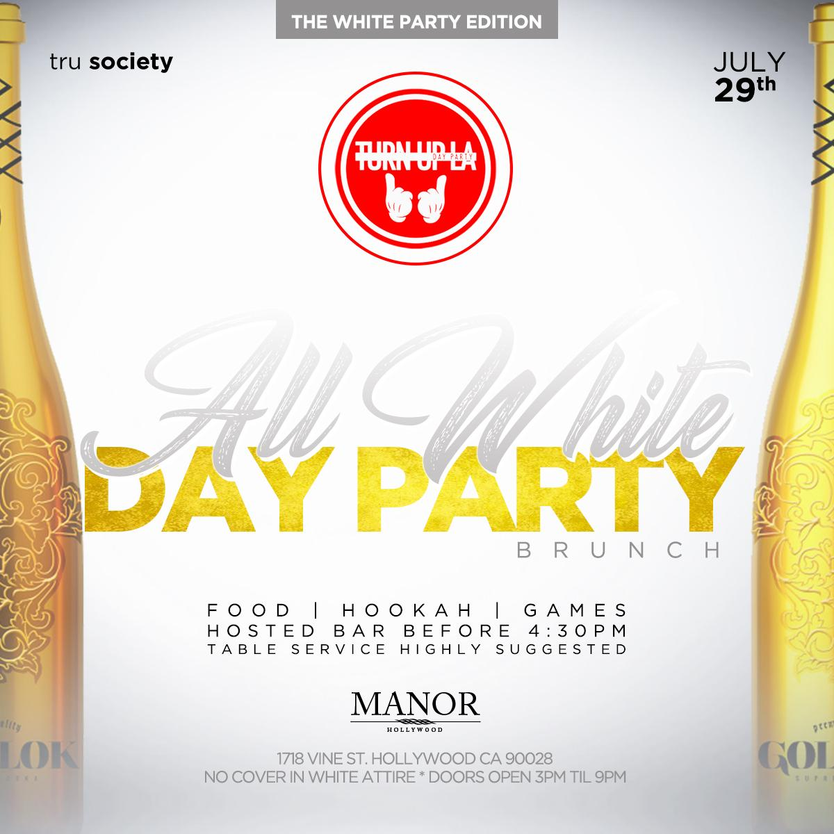 *TURN UP LA DAY PARTY* presented by TRU SOCIETY. *TURN UP LA DAY PARTY* presented by TRU SOCIETY