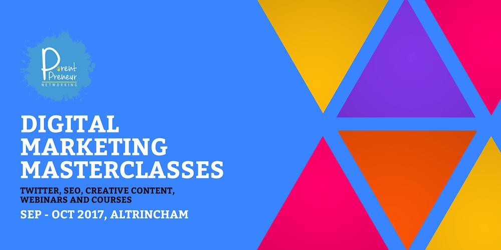 Digital Marketing Masterclasses - BRAND NEW 4 Week Course (Altrincham)