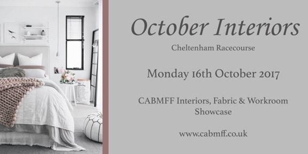 October Interiors 2017 Hosted By CABMFF Tickets Mon 16 Oct At 1000