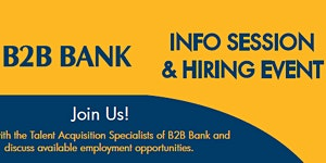B2B Bank Info Session & Hiring Event