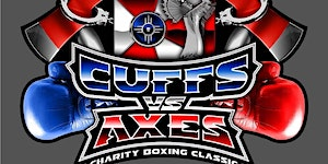 Cuffs vs Axes Boxing Classic