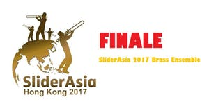 2017 Concert 7: Finale, featuring SliderAsia...