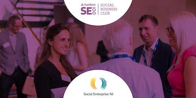 NatWest SE100 Social Business Club Insight event + Social Enterprise NI
