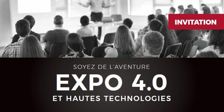 EXPO 4.0 et Hautes technologies