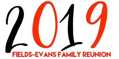 Fields-Evans 2019 NJ Family Reunion EARLY REGISTRATION