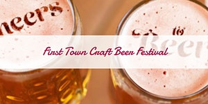 First Town Craft Beer Festival