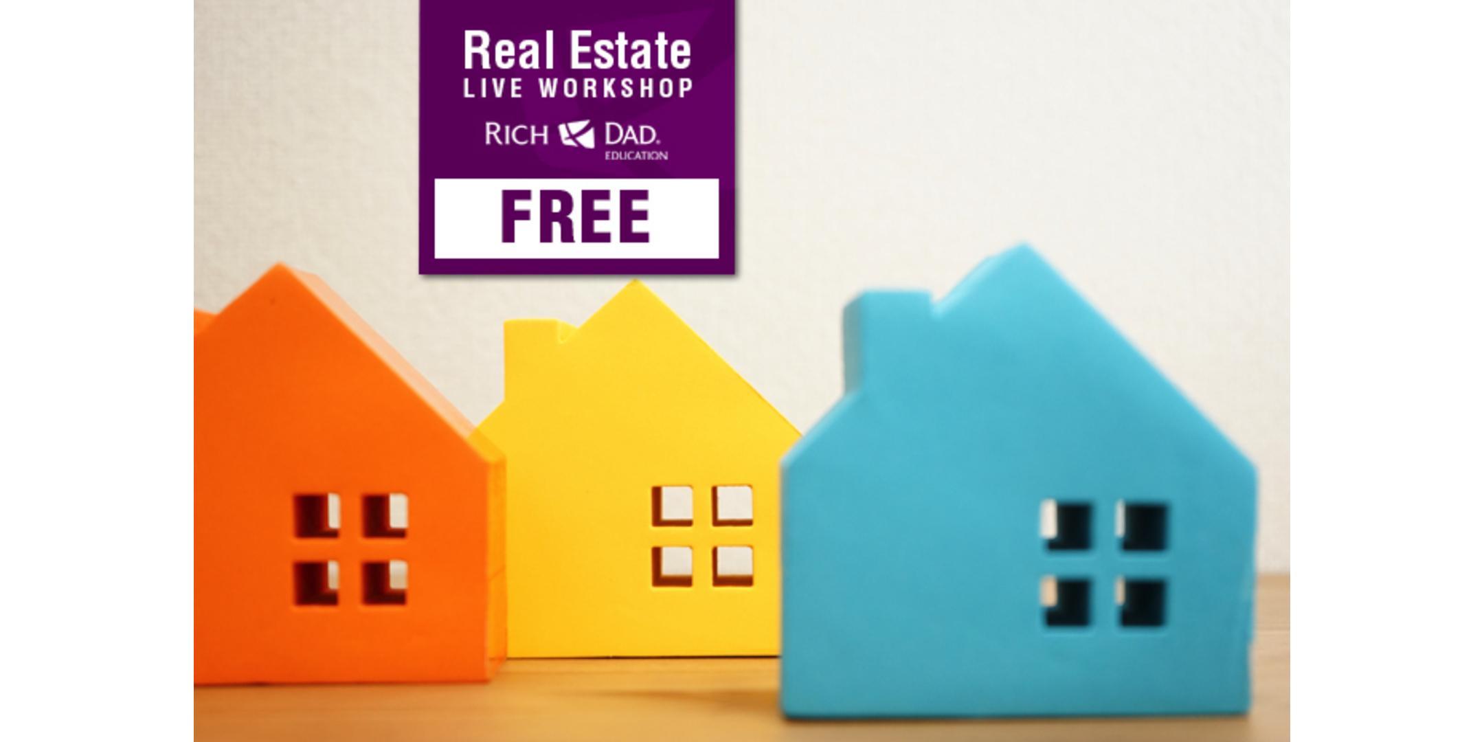 Free Rich Dad Education Real Estate Workshops