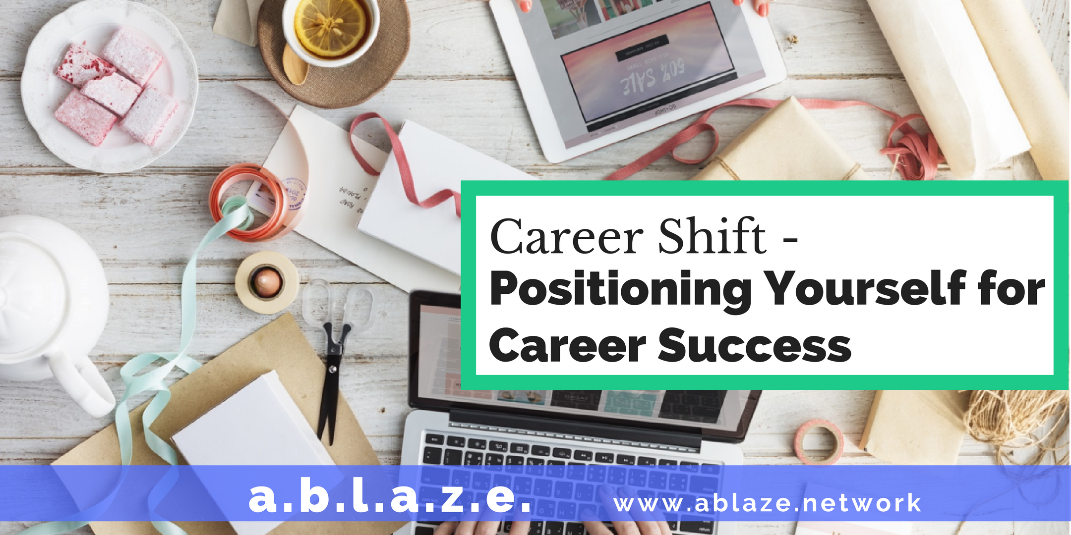 Career Shift - Positioning Yourself for Succe