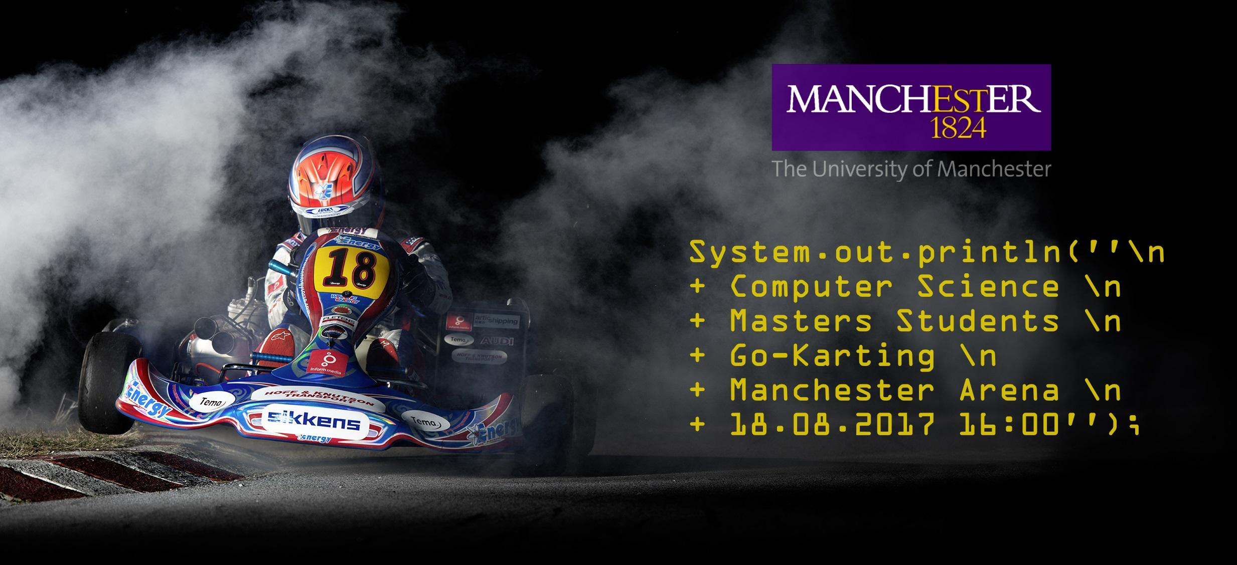 Go Karting for UoM Computer Science Masters S