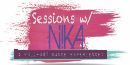 Sessions w/ Nika